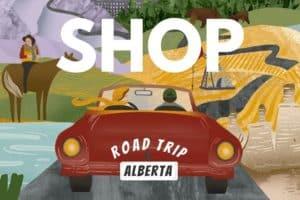 Road Trip Alberta Shop